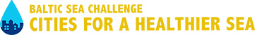 Baltic Sea Challenge - Cities For a Healthier Sea
